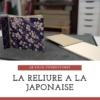 pack fournitures - reliure à la japonaise